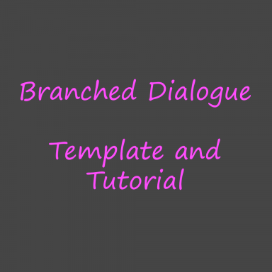 Branched Dialogue Template and Tutorial