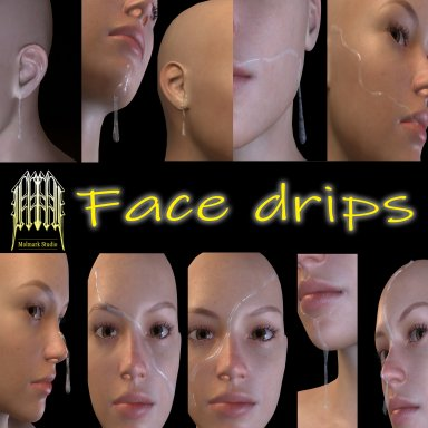 Face drips