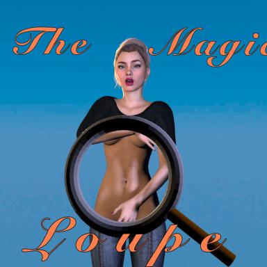 The magic loupe