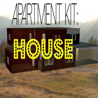 Apartment Kit: House