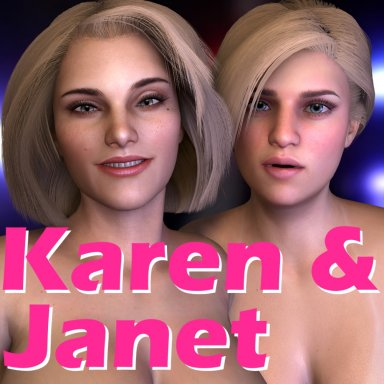 Karen and Janet