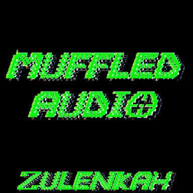 Muffled Audio (Music)