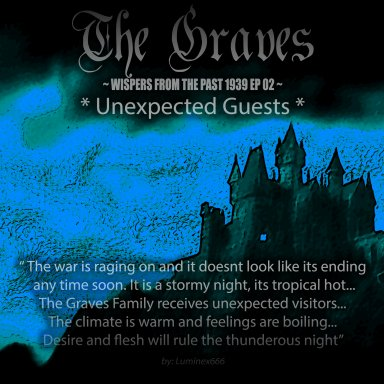 The Graves - Wispers from the past 1939 EP02 - *Unexpected Guests*